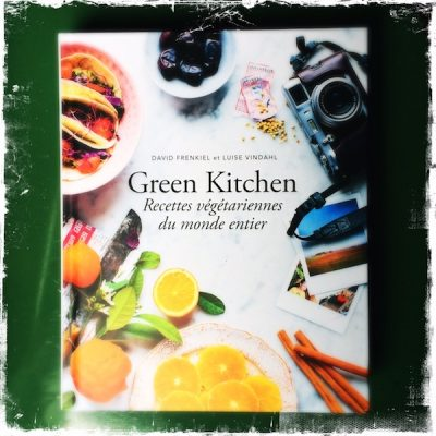 Green Kitchen de David Frenkiel et Luise Vindahl