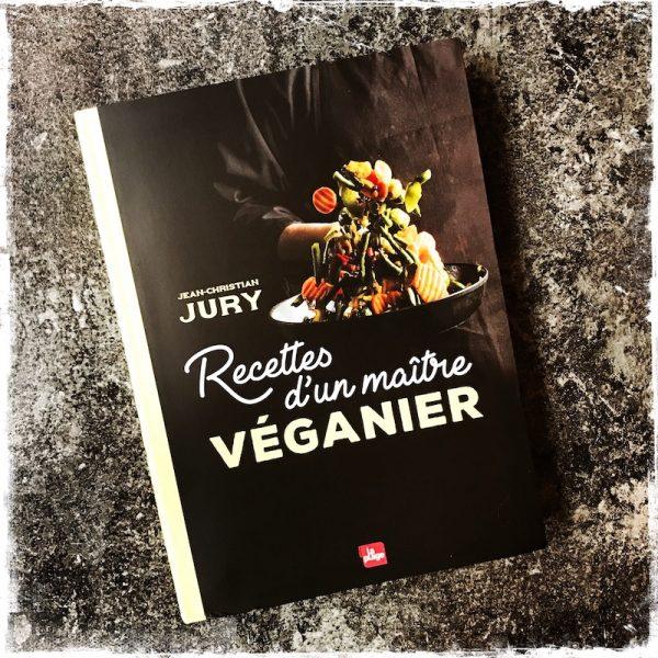 """""""Recettes d'un maître véganier"""" de Jean-Christian Jury aux Editions La Plage"""